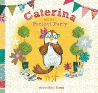 Caterina's Perfect Party