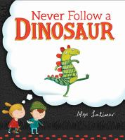 never-follow-a-dinosaur